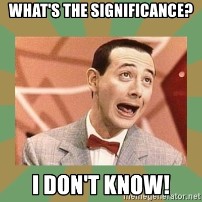 whats-the-significance-i-dont-know