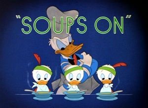 donald duck soup's on